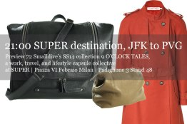 72 Smalldive SUPER Preview: Lifestyle Ensemble 07 Super Globetrotter from JFK to PVG